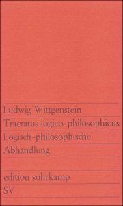 Tractatus logico-philosophicus / Logisch-philosophische Abhandlu