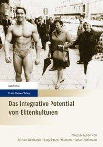 Das integrative Potential von Elitenkulturen