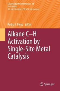 Alkane C-H Activation by Single-Site Metal Catalysis