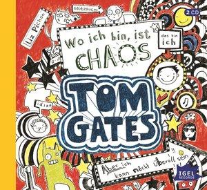 Tom Gates 01. Wo ich bin ist Chaos - Aber ich kann nicht überall