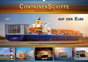 Containerschiffe auf der Elbe (Wandkalender 2019 DIN A2 quer)