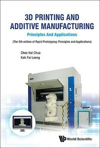 3D Printing and Additive Manufacturing: Principles and Applicati