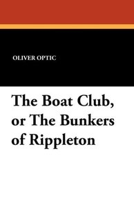 The Boat Club, or The Bunkers of Rippleton