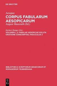 Fabulae Aesopicae soluta oratione conscriptae, Fasciculus 2