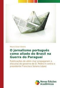 O jornalismo português como aliado do Brasil na Guerra do Paragu