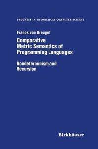 Comparative Metric Semantics of Programming Languages
