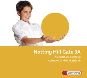Notting Hill Gate 3 A. CD für Schüler