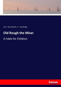 Old Rough the Miser
