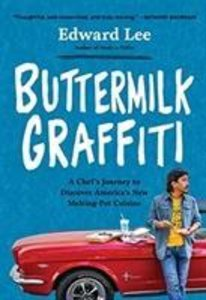 Buttermilk Graffiti: A Chef\'s Journey to Discover America\'s Ne