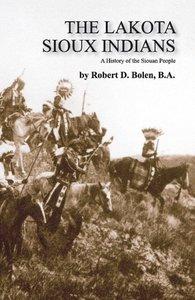 The Lakota Sioux Indians
