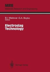 Electroslag Technology