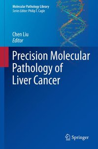 Precision Molecular Pathology of Liver Cancer