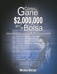 Como Gane $2,000,000 En La Bolsa / How I Made $2,000,000 in the