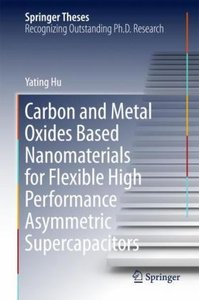 Carbon and Metal Oxides Based Nanomaterials for Flexible High Pe