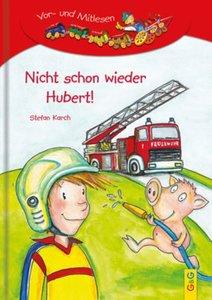 Nicht schon wieder Hubert!