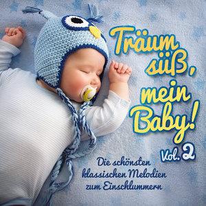 Träum Süß,Mein Baby! Vol.2