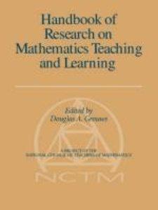 Handbook of Research on Mathematics Teaching and Learning (Volum