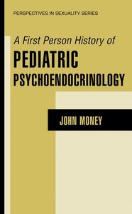 A First Person History of Pediatric Psychoendocrinology