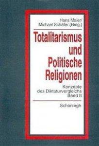 """""""Totalitarismus"""" und """"Politische Religionen"""" 2"""
