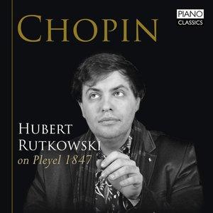 Chopin On Pleyel 1847