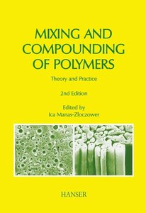 Mixing and Compounding of Polymers