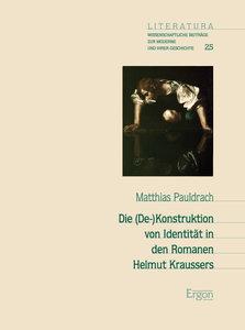Die (De-)Konstruktion von Identität in den Romanen Helmut Krauss