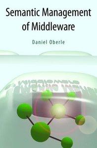 Semantic Management of Middleware
