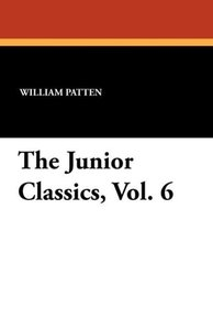 The Junior Classics, Vol. 6