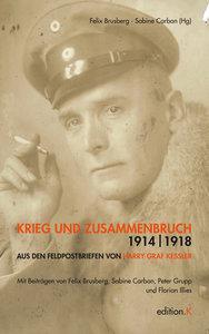 Krieg und Zusammenbruch 1914/1918