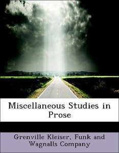 Miscellaneous Studies in Prose