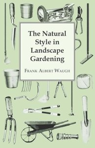 The Natural Style in Landscape Gardening