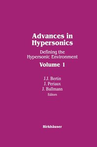 Advances in Hypersonics