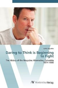 Daring to Think is Beginning to Fight