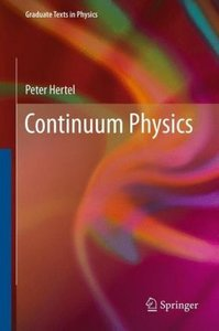 Continuum Physics