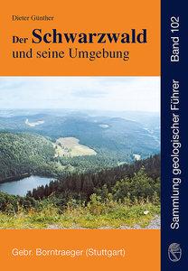 Der Schwarzwald und seine Umgebung