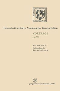 Die Entstehung der deutschen Schriftsprache