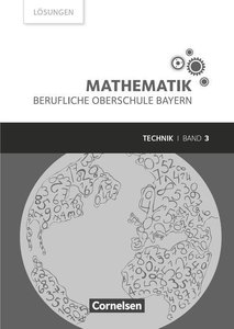 Mathematik Band 3 (FOS/BOS 13) - Berufliche Oberschule Bayern -