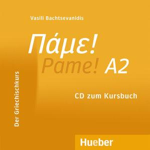 Pame! A2. Audio-CD zum Kursbuch