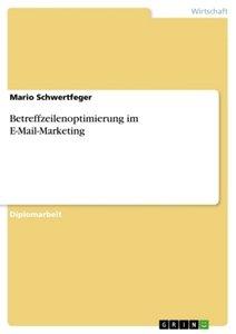 Betreffzeilenoptimierung im E-Mail-Marketing