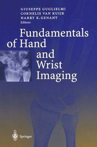 Fundamentals of Hand and Wrist Imaging