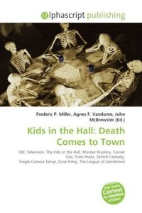Kids in the Hall: Death Comes to Town
