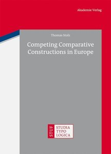 Competing Comparative Constructions in Europe