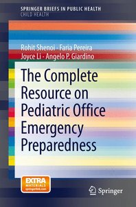 The Complete Resource on Pediatric Office Emergency Preparedness
