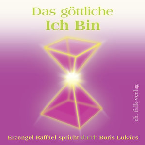 Das göttliche ICH BIN. Audio-CD