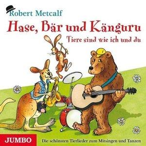 Hase, Bär und Känguru. Tiere sind wie ich und du