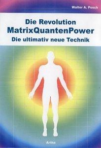 Die Revolution - MatrixQuantenPower