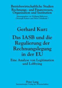 Das IASB und die Regulierung der Rechnungslegung in der EU