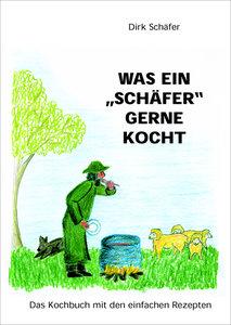 """Was ein """"Schäfer"""" gerne kocht"""