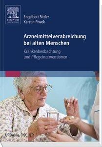 Arzneimittelverabreichung bei alten Menschen