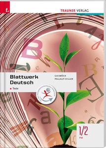 Für FW-Schulversuchsschulen: Blattwerk Deutsch - Texte, 1/2 FW
